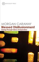 Blessed Disillusionment