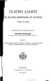 Claudii Galeni De placitis Hippocratis et Platonis libri novem