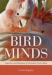 Bird Minds: Cognition and Behaviour of Australian Native Birds