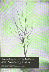 Annual Report of the Indiana State Board of Agriculture: Volume 47; Volume 55, Part 1906