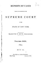 Reports of Cases Heard and Determined in the Supreme Court of the State of New York: Volume 92