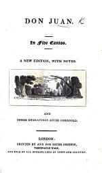 Don Juan. In five cantos. A new edition, with notes, and three engravings after Corbould. [With a portrait and memoir of Lord Byron, inserted.] Few MS. notes
