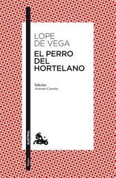 El perro del hortelano: Edición de Anonio Carreño
