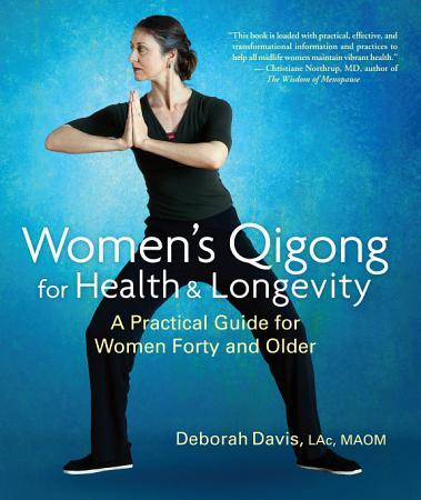 Women s Qigong for Health and Longevity PDF