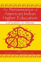 The Renaissance of American Indian Higher Education PDF