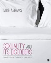 Sexuality and Its Disorders: Development, Cases, and Treatment