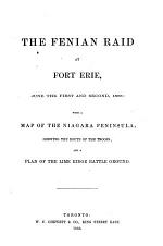The Fenian Raid at Fort Erie, June the First and Second, 1866