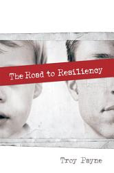 The Road To Resiliency Book PDF