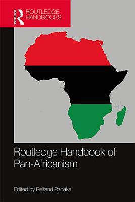 Routledge Handbook of Pan Africanism PDF