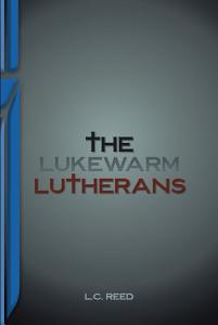The Lukewarm Lutherans PDF