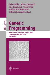 Genetic Programming: 4th European Conference, EuroGP 2001 Lake Como, Italy, April 18–20, 2001 Proceedings