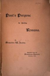 Paul's Purpose in Writing Romans ...
