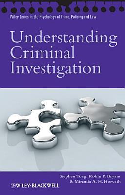 Understanding Criminal Investigation