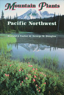 Mountain Plants of the Pacific Northwest