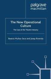 The New Operational Culture: The Case of the Theatre Industry