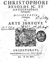 Christophori Besoldi ... et autecessoris Tubingensis Dissertatio philologica de arte iureque belli