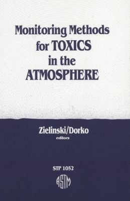 Monitoring Methods for Toxics in the Atmosphere PDF