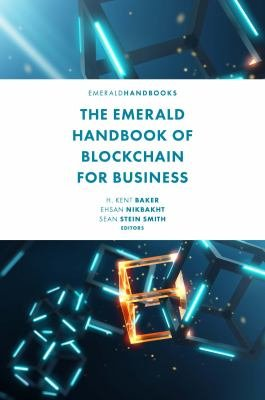 The Emerald Handbook of Blockchain for Business PDF