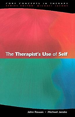 The Therapist s Use Of Self
