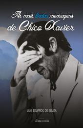 As mais lindas mensagens de Chico Xavier
