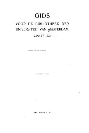 Gids voor de bibliotheek der Universiteit van Amsterdam PDF