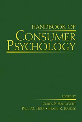 Handbook of Consumer Psychology