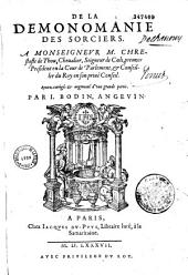 De la Demonomanie des sorciers... Reueu, corrigé, et augmenté d'une grande partie par I. Bodin Angevin