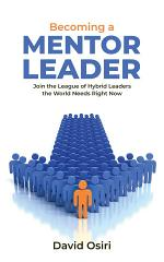 BECOMING A MENTOR LEADER