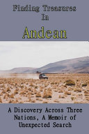 Finding Treasures In Andean