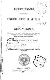 Reports of Cases Decided in the Supreme Court of Appeals of West Virginia: Volume 1