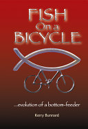 Fish on a Bicycle Evolution of a Bottom-Feeder