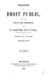 Philosophie du droit public: suivie d'un traité de droit constitutionnel, Volume5