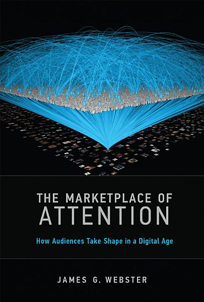 The Marketplace Of Attention