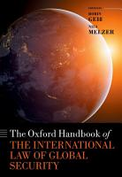 The Oxford Handbook of the International Law of Global Security PDF