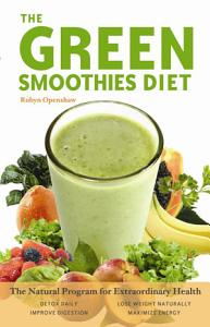 The Green Smoothies Diet Book