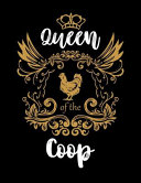 Queen of the Coop