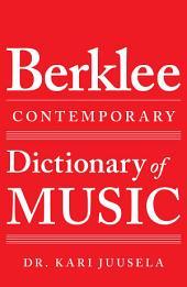 The Berklee Contemporary Dictionary of Music