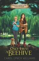 Download Once I Was a Beehive  Based on the Motion Picture Book