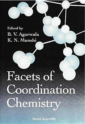 Facets of Coordination Chemistry PDF
