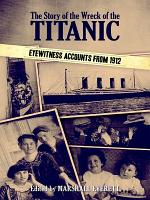 The Story of the Wreck of the Titanic