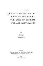 The Tale of Chloe--: The House on the Beach--The Case of General Ople and Lady Camper