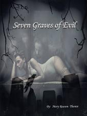 Seven Graves of Evil