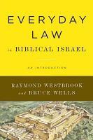 Everyday Law in Biblical Israel PDF