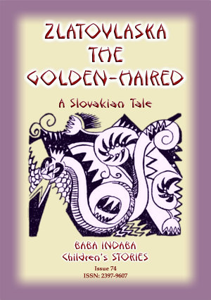 Zlatovkaska The Golden Haired - Baba Indaba Children's Stories