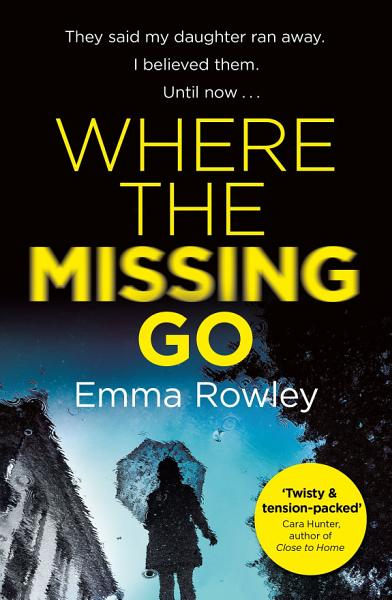 Download Where the Missing Go Book
