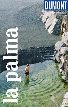 DuMont Reise Taschenbuch Reisef  hrer La Palma PDF