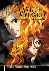Witch & Wizard: The Manga: Volume 1
