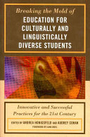 Breaking the Mold of Education for Culturally and Linguistically Diverse Students PDF
