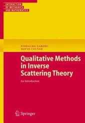 Qualitative Methods in Inverse Scattering Theory: An Introduction