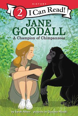 Jane Goodall  A Champion of Chimpanzees